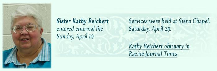 Sister Kathy Reichert entered eternal life Sunday, April 19, 2015