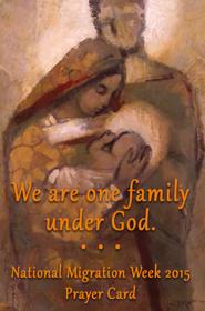 Read Prayer Card for National Migration Week.